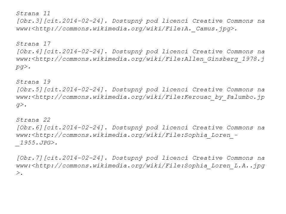 Strana 11 [Obr.3][cit.2014-02-24]. Dostupný pod licencí Creative Commons na www:<http://commons.wikimedia.org/wiki/File:A._Camus.jpg>.